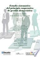 Estudio sistemático del principio cooperativo de gestión democrática.Su aplicación práctica en un modelo de empresa eficiente
