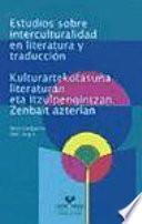 Estudios sobre interculturalidad en literatura y traducción