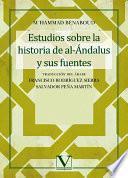 Estudios sobre la historia de al-Ándalus y sus fuentes