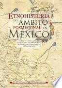 Etnohistoria del ámbito posmisional en México