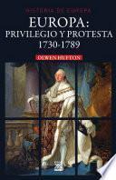 EUROPA. PRIVILEGIO Y PROTESTA. 1730-1789