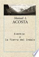 Evenkia y la tierra del Indalo
