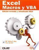 Excel. Macros y VBA. Edición revisada y actualizada 2010