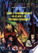 Exilio y cosmopolitismo en el arte y la literatura hispánica