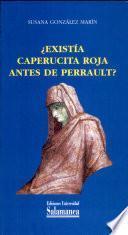 ¿Existía Caperucita Roja antes de Perrault?