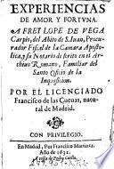 Experiencias De Amor Y Fortuna A Frey Lope De Vega Carpio ...
