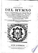 Explicacion del Hymno que dixeron los tres Mancebos en el Horno de Babilonia