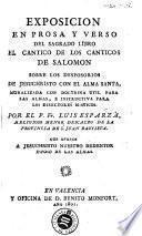 Exposición en prosa y verso del sagrado libro El Cántico de los Cánticos de Salomón