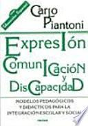 Expresión, comunicación y discapacidad