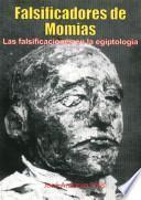 Falsificaciones de momias ¿son falsas muchas de las momias de los museos?