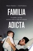Familia adicta