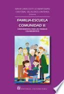 Familia-escuela-comunidad II: