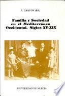 Familia y sociedad en el Mediterráneo occidental