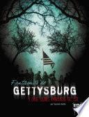 Fantasmas de Gettysburg Y Otros Lugares Embrujados del Este
