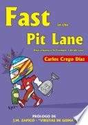Fast in the Pit Lane