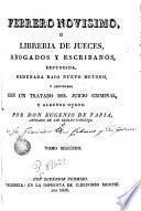 Febrero novisimo, ó Libreria de jueces, abogados, escribanos y medicos legalistas, 2