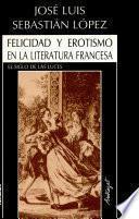 Felicidad y erotismo en la literatura francesa del Siglo de las Luces