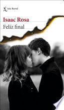 Feliz final (Isaac Rosa)