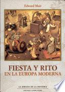 Fiesta y rito en la Europa moderna