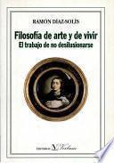 Filosofía de arte y de vivir