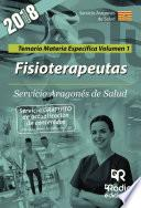 Fisioterapeutas. Servicio Aragonés de Salud. Temario Materia Específica Volumen 1