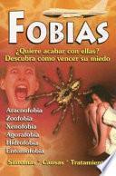 Fobias Quiere Acabar Con Ellas