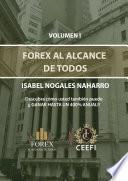FOREX AL ALCANCE DE TODOS VOLUMEN 1
