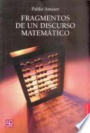Fragmentos de un Discurso Matematico