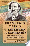 Francisco Zarco y la libertad de expresión