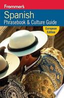 Frommer's Spanish Phrasebook and Travel Kit