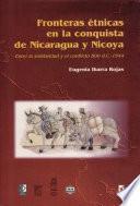 Fronteras etnicas en la conquista de Nicaragua y Nicoya