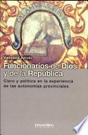 Funcionarios de dios y de la república