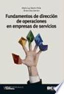 Fundamentos de dirección de operaciones en empresas de servicios