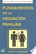 Fundamentos de la mediación familiar
