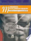 FUNDAMENTOS DE LAS TÉCNICAS DE EVALUACIÓN MUSCULOESQUELÉTICA (Bicolor)