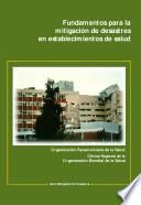 Fundamentos para la mitigación de desastres en establecimientos de salud