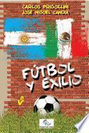 Fútbol y exilio