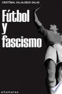 Fútbol y fascismo