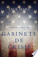 Gabinete de Crisis (Un thriller de Luke Stone — Libro 3)