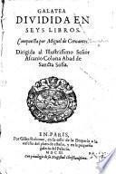 Galatea, diuidida en seys libros. (Reueu&corigé par Cesar Oudin.).