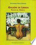 Galeón de Libros. Escrito en América