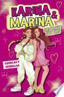 Gemelas y estrellas (Karina & Marina Secret Stars)