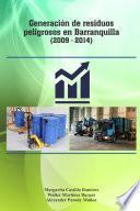 Generación de residuos peligrosos en Barranquilla (Años 2009-2014)