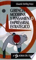 Gerencia Moderna Y Pensamiento Empresarial Estratégico