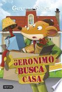 Geronimo busca casa