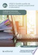 Gestión auxiliar de archivo en soporte convencional o informático. ADGG0408