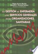 Gestión de enfermería y los sercvicios generales de organizaciones sanitarias
