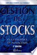 Gestión de stocks en la logística de almacenes.