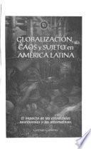 Globalización, caos y sujeto en América Latina
