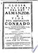 Glossa de la carta del rey Almanzor, y Vida del emperador Conrado